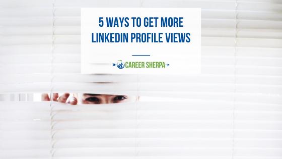 5 ways to get more LinkedIn profile views