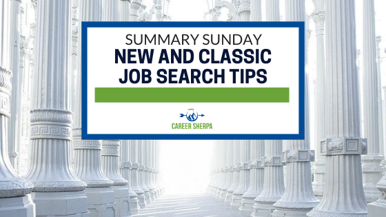 Summary Sunday New and Classic Job Search Tips