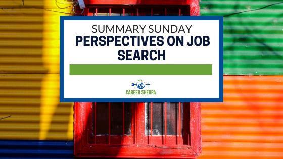 Summary Sunday Perspectives On Job Search