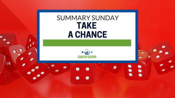 Summary Sunday Take a chance