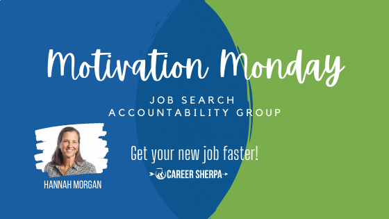 Motivation Monday Job Search Accountability Group