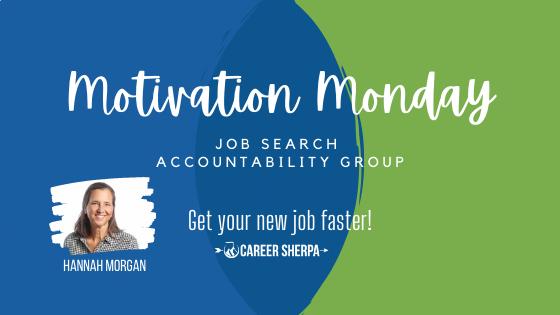 Motivation Monday Job Search Accountability Group