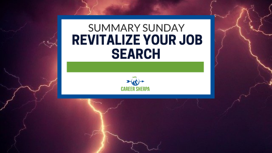 Summary Sunday Revitalize your job search