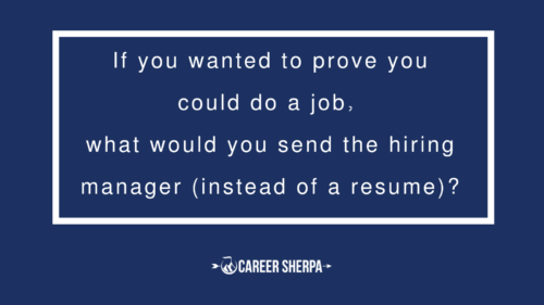 what proof would you send a hiring manager instead of your resume?