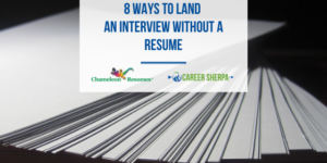 land an interview without a resume