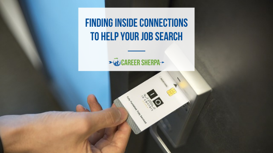 Finding Inside Connections To Help Your Job Search