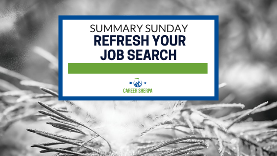 Summary Sunday Refresh your job search