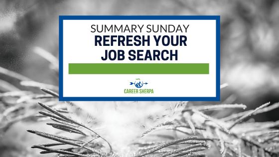 Summary Sunday Refresh your job search