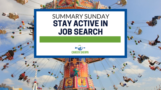 Summary Sunday Stay Active In Job Search