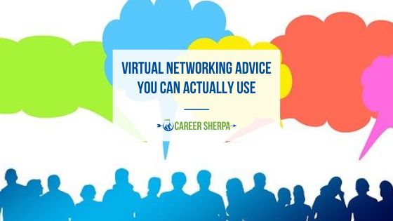 Virtual Networking Advice You Can Actually Use