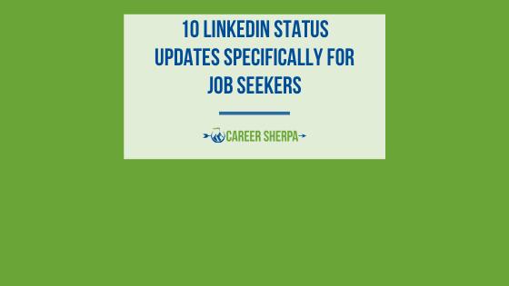 10 LinkedIn status updates for job seekers