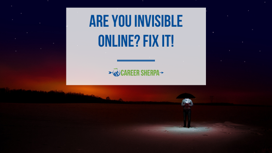 Are You Invisible Online? Fix It!