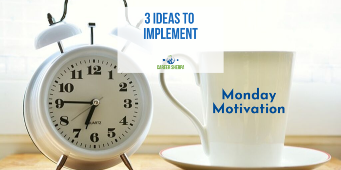 Motivation Monday 3 ideas to implement