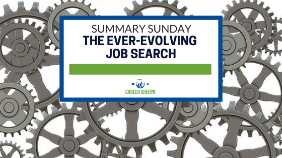 Summary Sunday The Ever-Evolving Job Search