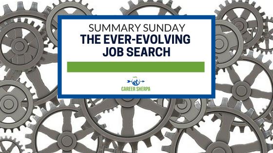 Summary Sunday The Ever-Evolving Job Search