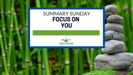 Summary Sunday Focus On You