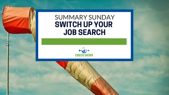 Summary Sunday Switch Up Your Job Search
