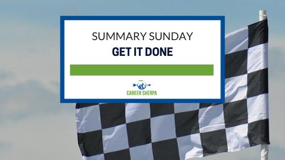 Summary Sunday Get It Done