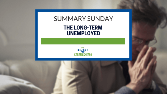 Summary Sunday The Long-Term Unemployed
