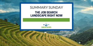 The Job Search Landscape Right Now