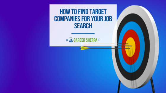 How To Find Target Companies For Your Job Search