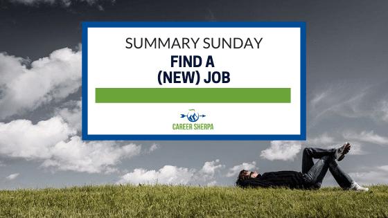 Summary Sunday Find a (new) job