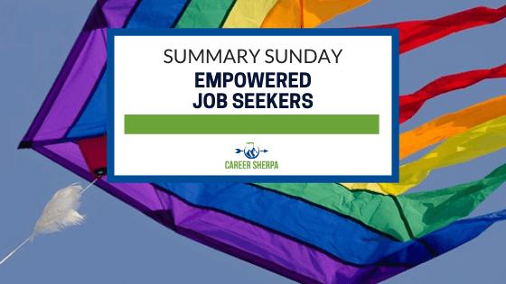 Summary Sunday Empowered Job Seekers