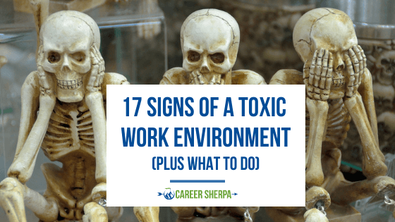Signs of a toxic work environment