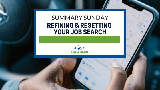 Refining & Resetting Your Job Search