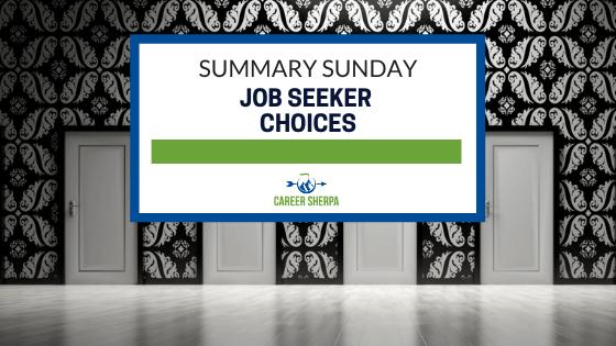 Summary Sunday Job Seeker Choices