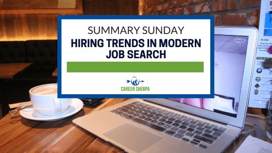 summary sunday hiring trends in modern job search